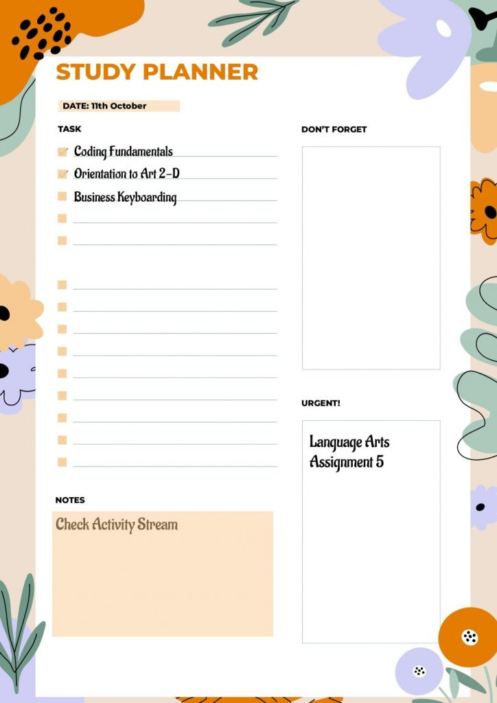 A study planner would let you organize your schedule, and even help you to teach your kids to self study.